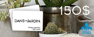 Gagnez l'une des deux cartes-cadeaux d'une valeur de 150$ chez Dans Un Jardin!