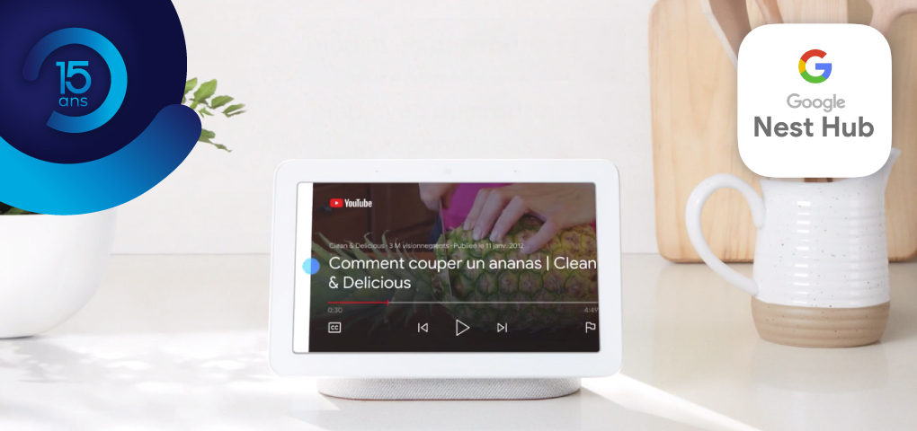 Gagnez un appareil Google Nest Hub pour vous assister partout à la maison!