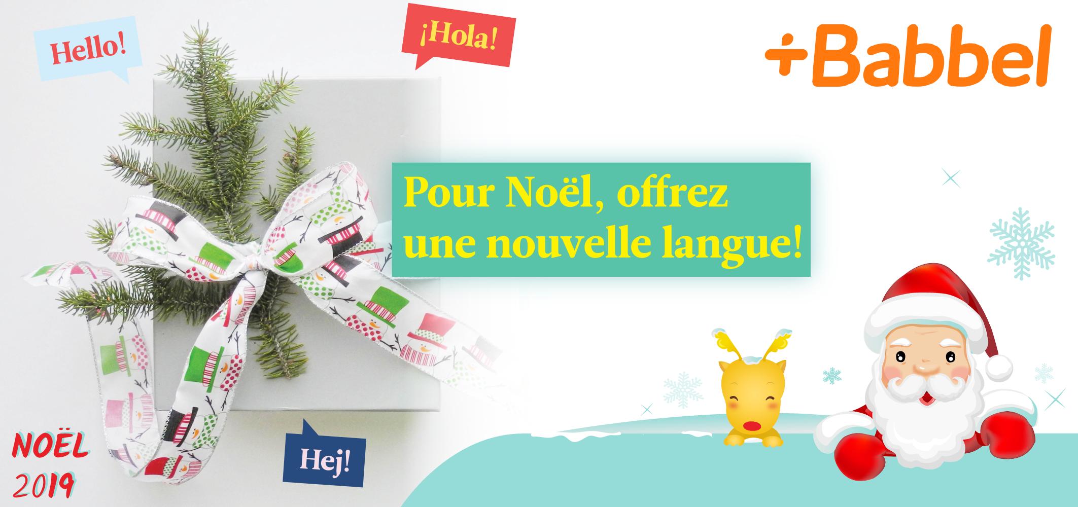 Gagnez un accès à l'app Babbel pendant 12 mois pour apprendre une nouvelle langue